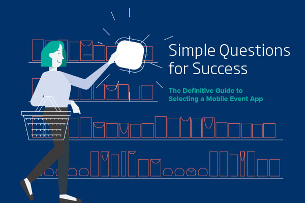The Definitive Guide to Selecting Mobile Event App